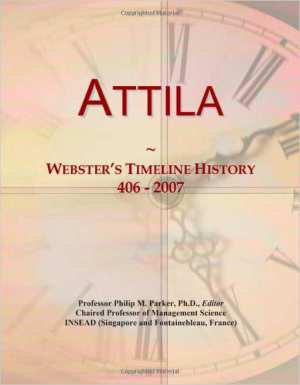 Attila: Webster's Timeline History, 406 - 2007